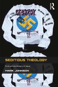 Seditious Theology (e-bok) av Mark Johnson