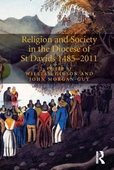 Religion and Society in the Diocese of St Davids 1485-2011