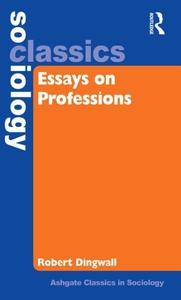 Essays on Professions (e-bok) av Robert Dingwal