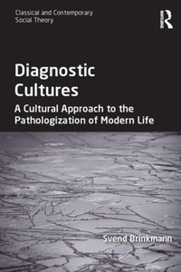 Diagnostic Cultures (ebok) av Svend Brinkmann
