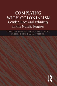 Complying With Colonialism (e-bok) av Salla Tuo