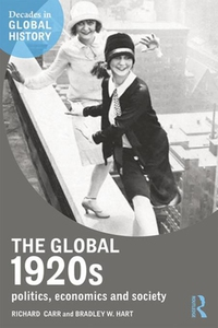 The Global 1920s (e-bok) av Richard Carr, Bradl