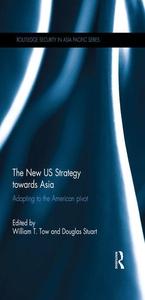 The New US Strategy towards Asia (e-bok) av
