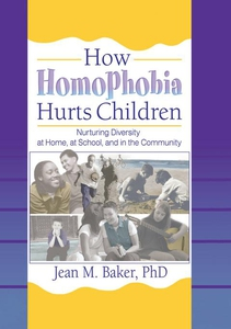 How Homophobia Hurts Children (e-bok) av Phd Jo