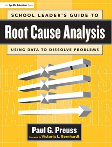 School Leader's Guide to Root Cause Analysis (e