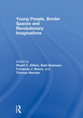 Young People, Border Spaces and Revolutionary Imaginations