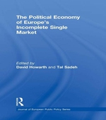 The Political Economy of Europe's Incomplete Single Market