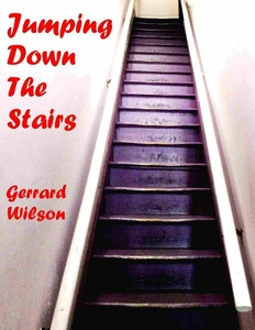 Jumping Down the Stairs (e-bok) av Gerrard Wils