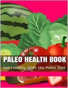 Paleo Health Book (e-bok) av Joy Renkins