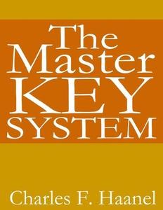 The Master Key System (e-bok) av Charles Haanel