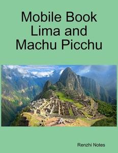 Mobile Book Lima and Machu Picchu (e-bok) av Re