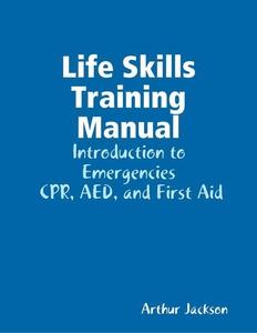 Life Skills Training Manual (e-bok) av Arthur J