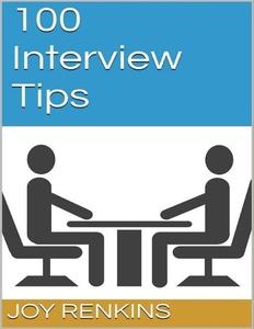 100 Interview Tips (e-bok) av Joy Renkins