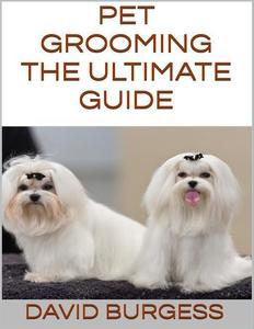 Pet Grooming (e-bok) av David Burgess