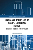 Class and Property in Marx's Economic Thought