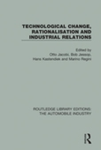Technological Change, Rationalisation and Industrial Relations