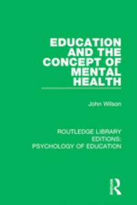 Education and the Concept of Mental Health (e-b
