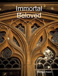 Immortal Beloved (e-bok) av Michael Walsh