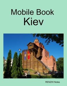 Mobile Book Kiev (e-bok) av RENZHI Notes