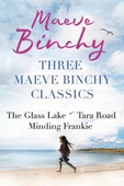 Three Maeve Binchy Classics
