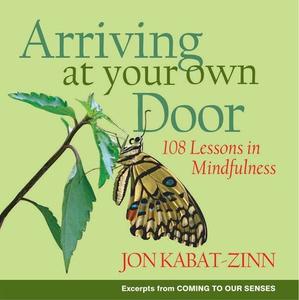 Arriving at Your Own Door (ebok) av Jon Kabat