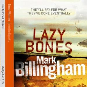 Lazybones (lydbok) av Mark Billingham