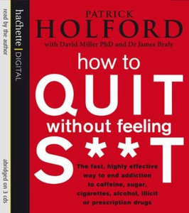 How To Quit Without Feeling S**T (lydbok) av