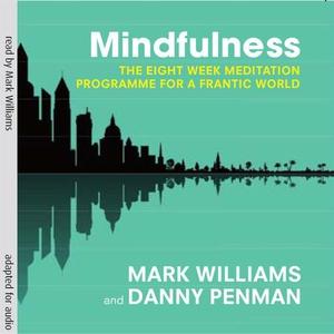 Mindfulness (lydbok) av Mark Williams, Danny