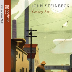 Cannery Row (lydbok) av John Steinbeck
