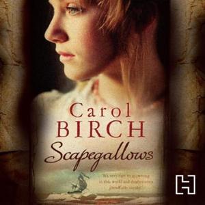 Scapegallows (lydbok) av Carol Birch