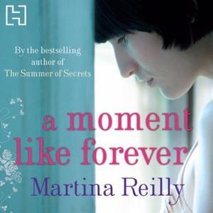 A Moment Like Forever (lydbok) av Martina Rei