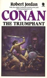 Conan The Triumphant (ebok) av Robert Jordan