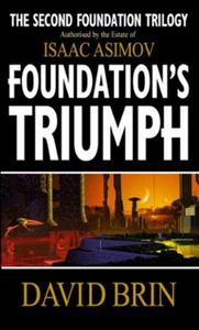 Foundation's Triumph (ebok) av David Brin