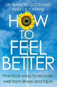 How to Feel Better (ebok) av Frances Goodhart
