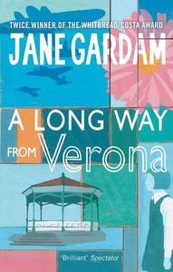 A Long Way From Verona (ebok) av Jane Gardam