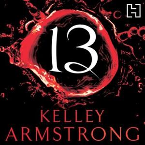 13 (lydbok) av Kelley Armstrong, Ukjent