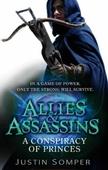 Allies & Assassins: A Conspiracy of Princes