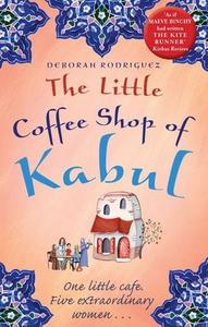 The Little Coffee Shop of Kabul (ebok) av Deb