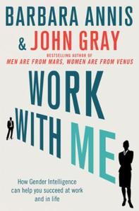 Work with Me (ebok) av John Gray, Barbara Ann