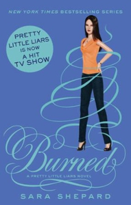 Burned (ebok) av Sara Shepard