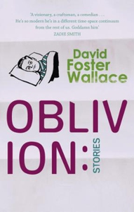 Oblivion: Stories (ebok) av David Foster Wall