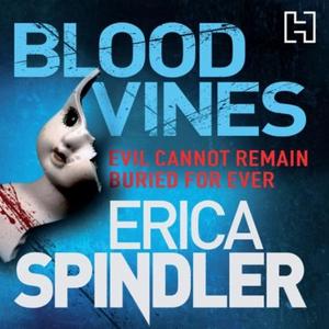 Blood Vines (lydbok) av Erica Spindler, Ukjen
