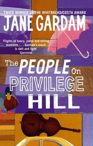 The People On Privilege Hill (ebok) av Jane G