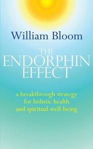 The Endorphin Effect (ebok) av William Bloom