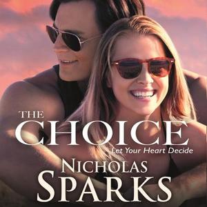 The Choice (lydbok) av Nicholas Sparks