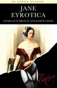 Jane Eyrotica (ebok) av Charlotte Bronte, Kar