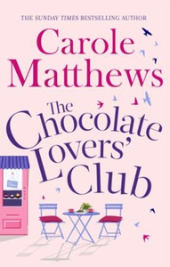 The Chocolate Lovers' Club (ebok) av Carole M