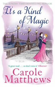 It's a Kind of Magic (ebok) av Carole Matthew