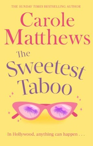The Sweetest Taboo (ebok) av Carole Matthews