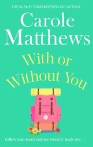 With or Without You (ebok) av Carole Matthews